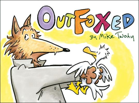 Outfoxed By Twohy, Mike/ Twohy, Mike (ILT)